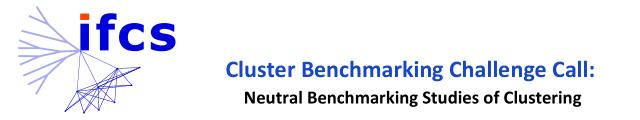 (IFCS) Cluster Benchmarking Challenge Call: Neutral Benchmarking Studies of Clustering