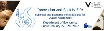 IES 2022 - Innovation and Society 5.0: Statistical and Economic Methodologies for Quality Assessment (IASC Endorsed Event)